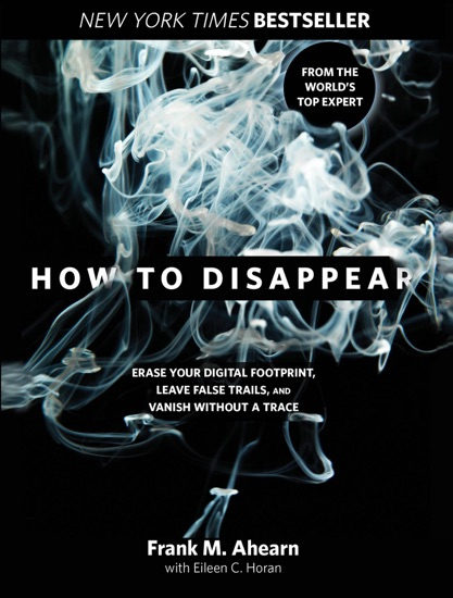 How to Disappear by Frank Ahearn & Eileen Horan pdf download