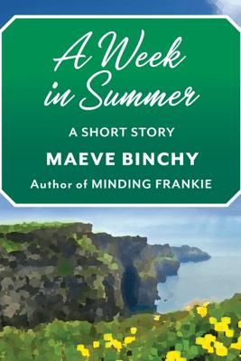 A Week in Summer - Maeve Binchy