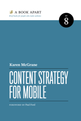 Content Strategy for Mobile - Karen McGrane