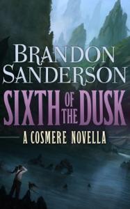 Sixth of the Dusk - Brandon Sanderson pdf download