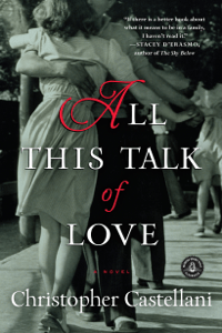 All This Talk of Love - Christopher Castellani pdf download