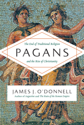 Pagans - James J. O'Donnell