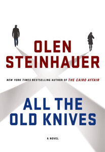 All the Old Knives - Olen Steinhauer pdf download
