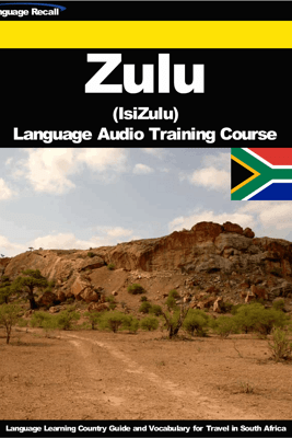 Zulu (IsiZulu) Language Audio Training Course - Language Recall