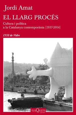 El llarg procés - Jordi Amat pdf download