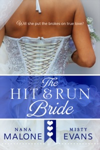 Hit & Run Bride - Nana Malone & Misty Evans pdf download
