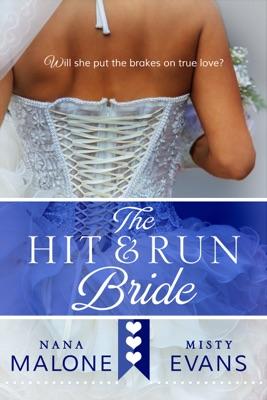 Hit & Run Bride - Nana Malone & Misty Evans pdf download