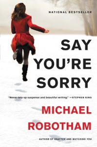 Say You're Sorry - Michael Robotham pdf download