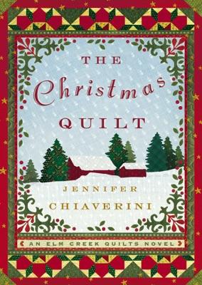 The Christmas Quilt - Jennifer Chiaverini pdf download