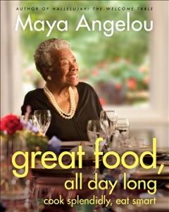 Great Food, All Day Long - Maya Angelou pdf download
