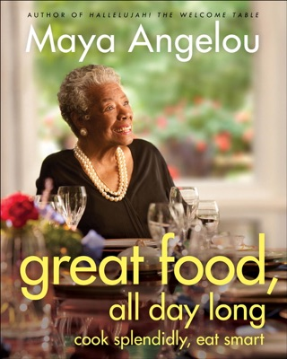 Great Food, All Day Long - Maya Angelou pdf download