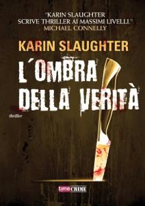 L'ombra della verità - Karin Slaughter pdf download