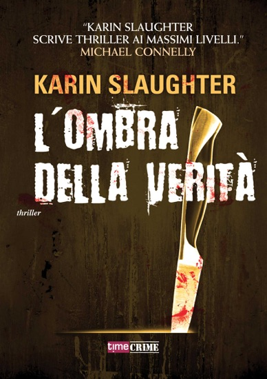 L'ombra della verità by Karin Slaughter pdf download
