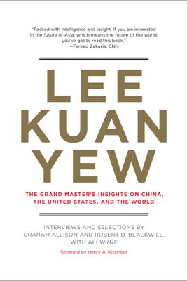 Lee Kuan Yew - Graham Allison
