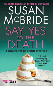 Say Yes to the Death - Susan McBride pdf download