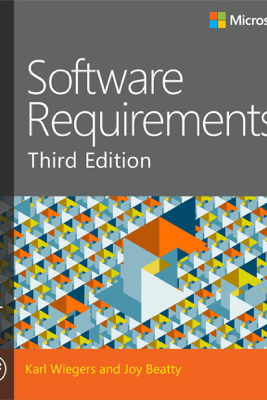 Software Requirements, Third Edition - Joy Beatty & Karl Wiegers