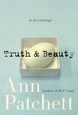 Truth & Beauty - Ann Patchett pdf download