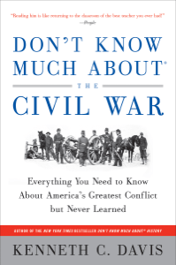 Don't Know Much About the Civil War - Kenneth C. Davis pdf download