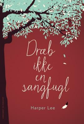 Dræb ikke en sangfugl - Harper Lee pdf download