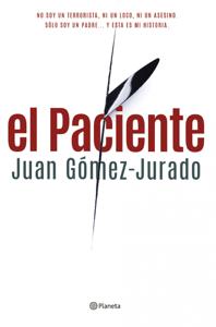 El paciente - Juan Gómez-Jurado pdf download
