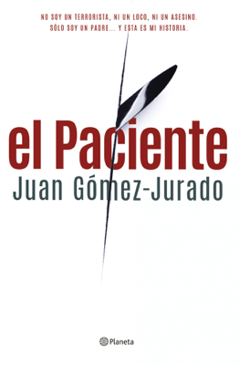 El paciente - Juan Gómez-Jurado pdf download