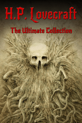 H.P. Lovecraft: The Ultimate Collection - H.P. Lovecraft & Digital Papyrus