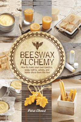 Beeswax Alchemy - Petra Ahnert