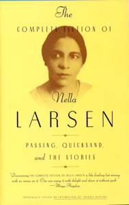 The Complete Fiction of Nella Larsen - Nella Larsen & Charles Larson pdf download
