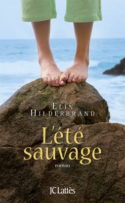 L'été sauvage - Elin Hilderbrand pdf download