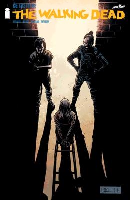 The Walking Dead #135 - Robert Kirkman, Charlie Adlard, Stefano Gaudiano & Cliff Rathburn pdf download