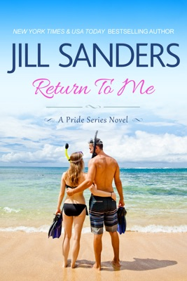 Return To Me - Jill Sanders pdf download