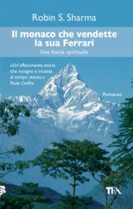Il monaco che vendette la sua Ferrari - Robin S. Sharma pdf download