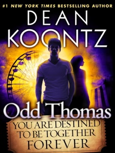 Odd Thomas: You Are Destined to Be Together Forever (Short Story) - Dean Koontz pdf download