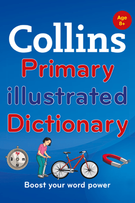Collins Primary Illustrated Dictionary - Collins Dictionaries