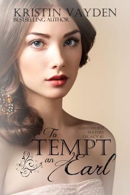 To Tempt an Earl - Kristin Vayden pdf download