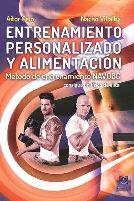 Entrenamiento personalizado y alimentación - Nacho Villalba & Ocio, Aitor