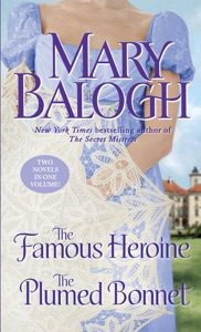 The Famous Heroine/The Plumed Bonnet - Mary Balogh pdf download