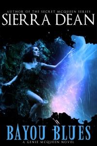 Bayou Blues - Sierra Dean pdf download