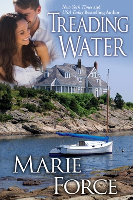 Treading Water (Treading Water Series, Book 1) - Marie Force pdf download