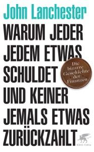 Warum jeder jedem etwas schuldet und keiner jemals etwas zurückzahlt - John Lanchester & Dorothee Merkel pdf download