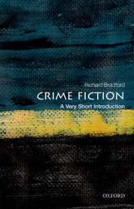 Crime Fiction: A Very Short Introduction - Richard Bradford pdf download