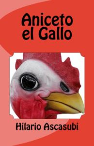 Aniceto el Gallo - Hilario Ascasubi pdf download