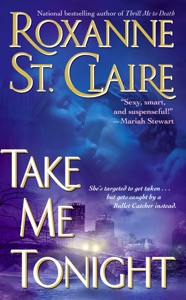 Take Me Tonight - Roxanne St. Claire pdf download