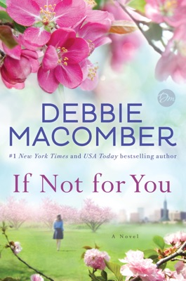 If Not for You - Debbie Macomber pdf download