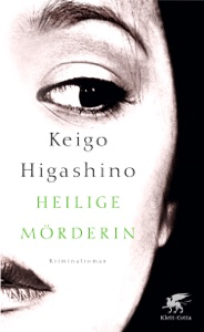 Heilige Mörderin - Keigo Higashino & Ursula Gräfe pdf download