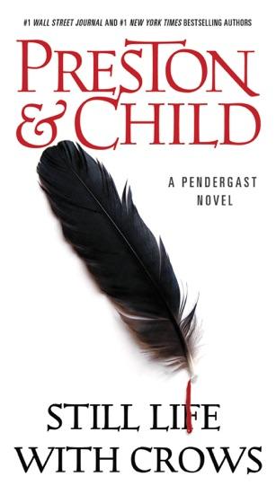 Still Life with Crows by Douglas Preston & Lincoln Child pdf download