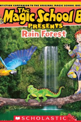 Magic School Bus Presents: The Rainforest - Tom Jackson
