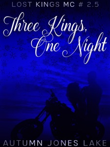Three Kings, One Night - Autumn Jones Lake pdf download