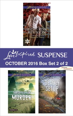 Harlequin Love Inspired Suspense October 2016 - Box Set 2 of 2 - Margaret Daley, Elizabeth Goddard & Annslee Urban pdf download