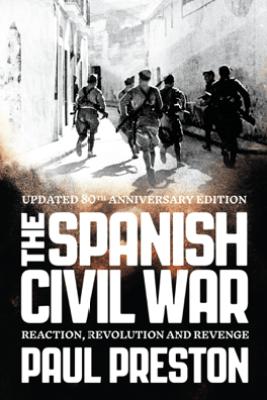 The Spanish Civil War - Paul Preston